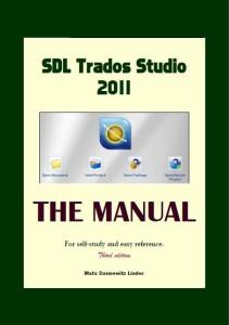 Trados Studio Manual 2011 3rd edition