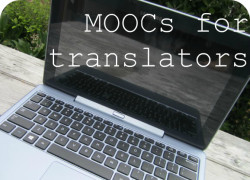 How translators can increase their subject-matter expertise with free online courses