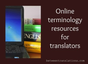 Online terminology resources for translators