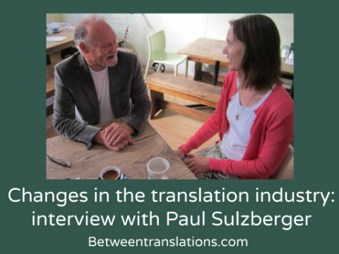 Changes in the translation industry: interview with Paul Sulzberger