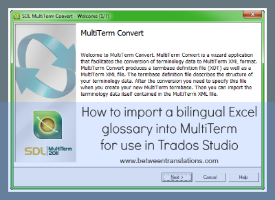 How to import a bilingual Excel glossary into MultiTerm for use in Trados Studio