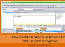 How to add a termbase in Trados Studio and use term recognition