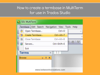 How to create a termbase in MultiTerm for use in Trados Studio
