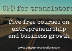 CPD for translators: 5 free courses on entrepreneurship