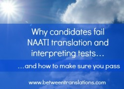 Why candidates fail NAATI translation and interpreting tests…