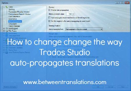 How to change auto propagation in Trados Studio