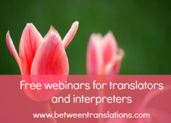 Free webinars for translators and interpreters