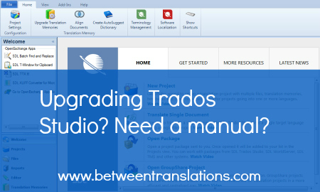 Upgrading Trados Studio? Need a manual?