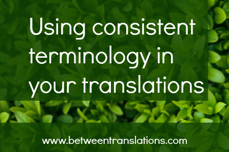 Using consistent terminology in your translations