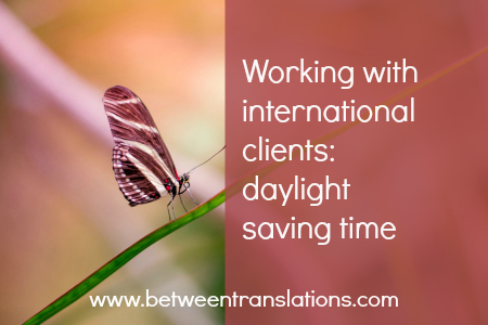 Working with international clients - daylight saving time