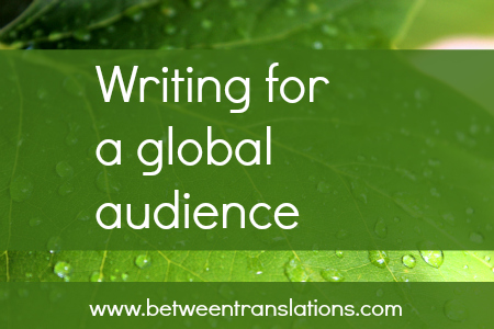 Writing for a global audience