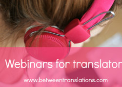 Continuing professional development: webinars for translators